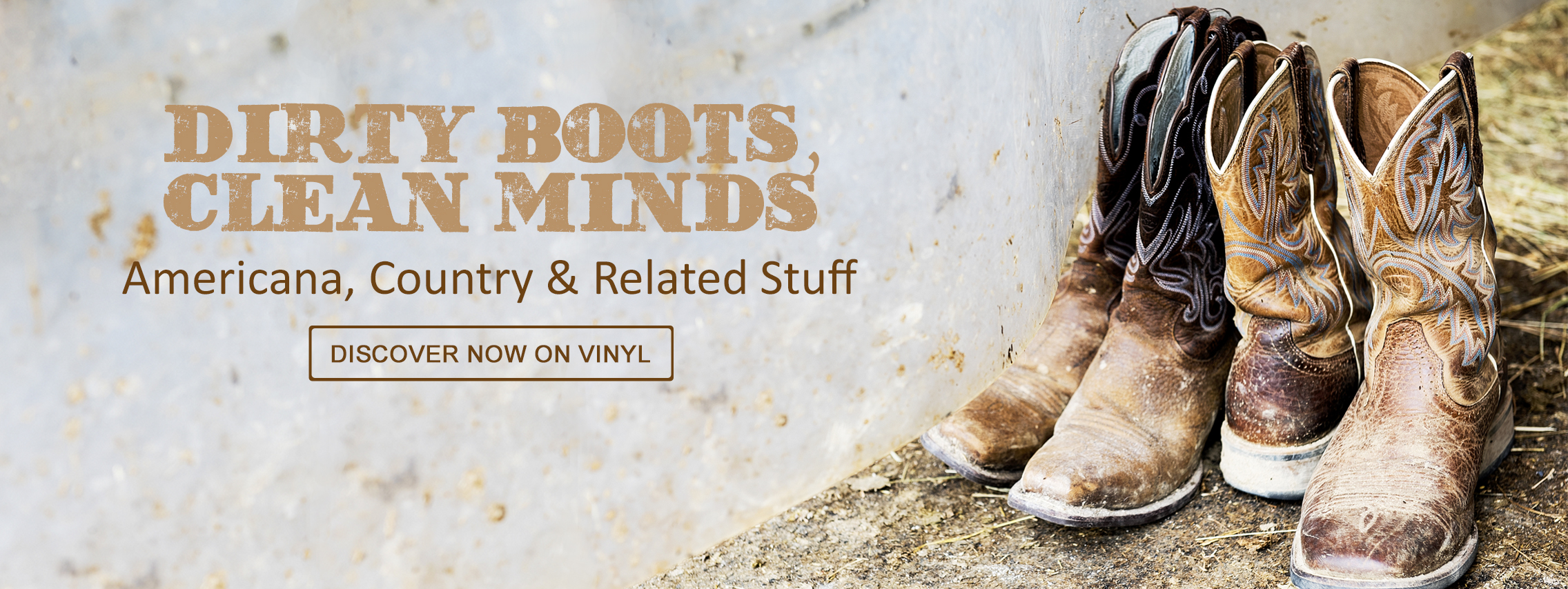 Dirty Boots, Clean Minds