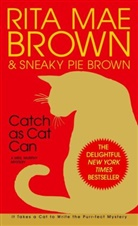 Mae Brown, Rita Mae Brown, Sneaky P. Brown, Sneaky Pie Brown, Sneaky Pie Brown, Michael Gellatly - CATCH AS CAT CAN