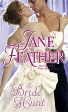 Jane Feather - THE BRIDE HUNT