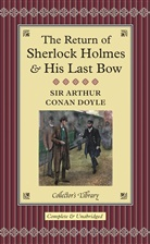 Arthur C Doyle, Arthur C. Doyle, Arthur Conan Doyle - THE RETURN OF SHERLOCK HOLMES AND HIS LAST BOW