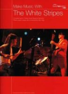 White Stripes - MAKE MUSIC WITH: THE WHITE STRIPES (TAB) GUITARE