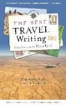 O&amp&#x3b;apos, James O'Reilly, James Reilly, Larry Habegger, James O'Reilly, Sean O'Reilly - The Best Travel Writing 2011 : True Stories from Around the World
