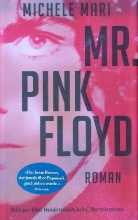 Michele Mari - Mr. Pink Floyd