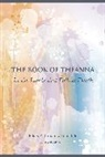 Elias Lonsdale, Ellias Lonsdale, Theanna Lonsdale - The Book of Theanna, Updated Edition