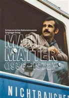 Mani Matter, Wilfried Meichtry, Pascale Meyer - Mani Matter (1936-1972), m. Audio-CD
