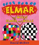 David McKee - Elmar und Willi, Deutsch-Englisch. Elmer and Willi