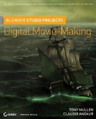 Claudio Andaur, Tony Mullen - Blender Studio Projects
