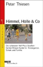 Peter Thiesen - Himmel, Hölle & Co.