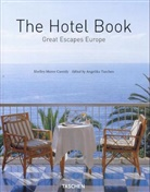 Shelley Maree Cassidy, Shelley-Maree Cassidy, Angelika Taschen - Hotel book great escapes europe