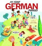 Jill Kalz, Daniele Fabbri - My First German Phrases