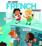 Jill Kalz, Daniele Fabbri - My First French Phrases