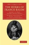 Francis Bacon, Robert Leslie Ellis, James Spedding - Works of Francis Bacon