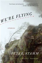 Michael Hofmann, Peter Stamm - We're Flying