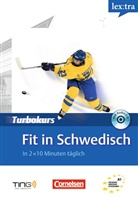 Katja Maul - lex:tra - Turbokurs: Fit in Schwedisch, m. Audio-CD