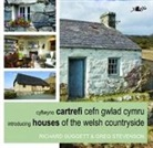 Greg Stevenson, Suggett, Richard Suggett, Richard Stevenson Suggett - Cyflwyno Cartrefi Cefn Gwlad Cymru&#x3b;introducing Houses of the Welsh