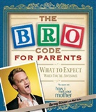 Neil Patrick Harris, Barney Stinson - The Bro Code for Parents