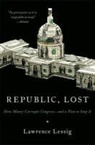 Laurence Lessig, Lawrence Lessig - REPUBLIC, LOST: