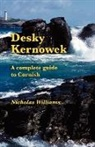 Nicholas Williams, Michael Everson - Desky Kernowek: A Complete Guide to Cornish