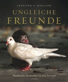Jennifer S Holland, Jennifer S. Holland - Ungleiche Freunde