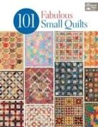 Not Available (NA), That Patchwork Place, That Patchwork Place - 101 Fabulous Small Quilts