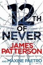 Maxine Paetro, James Patterson - 12th of Never