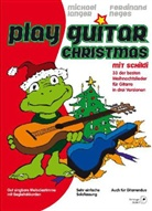 Michael Langer, Ferdinand Neges - Play Guitar, Christmas mit Schildi