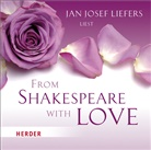 William Shakespeare, Jan J. Liefers, Jan Josef Liefers - Jan Josef Liefers liest - From Shakespeare with love, Audio-CD (Hörbuch)