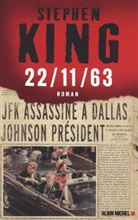 Stephen King, King-s, Nadine Gassie, Stephen King - 22-11-63