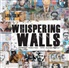 Whispering Walls, w. 3 Audio-CDs - 