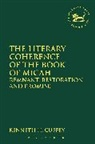 Kenneth H Cuffey, Kenneth H. Cuffey, Cuffey Kenneth H, Claudia V. Camp, Andrew Mein - Jsot Literary Coherence Book Micah