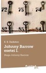 K. B. Darkston - Johnny Barrow esetei I