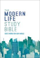 Not Available (NA), Thomas Nelson, Thomas Nelson Publishers, Nelson Bibles - The Modern Life Study Bible