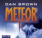 Dan Brown, Anne Moll - Meteor, 6 Audio-CDs (Hörbuch)