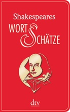 William Shakespeare, Fran Günther, Frank Günther - Shakespeares Wort-Schätze