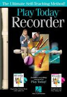 Hal Leonard Publishing Corporation (COR), Hal Leonard Publishing Corporation - PLAY RECORDER TODAY! COMPLETE KIT FLUTE A BEC +CD
