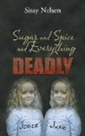 Sissy Nelsen - Sugar and Spice and Everything Deadly