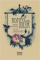 William Shakespeare - Romeo und Julia