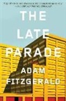 Adam Fitzgerald - The Late Parade