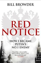 Bill Browder - Red Notice: How I Became Putin's No. 1 Enemy