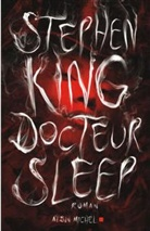 Stephen King, King-s, Nadine Gassie, Stephen King - Docteur Sleep