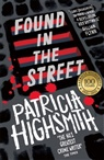 Patricia Highsmith - Found in the Street