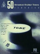 Hal Leonard Publishing Corporation (COR), Hal Leonard Publishing Corporation - 50 GREATEST GUITAR TONES SONGBOOK