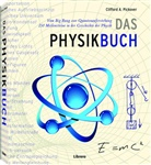 clifford a Pickover, Clifford A. Pickover - Das Physikbuch