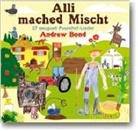 Andrew Bond - Alli mached Mischt. Liederheft