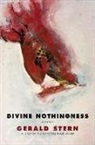Gerald Stern - Divine Nothingness: Poems