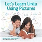Tasneem Raja M. a. (Eng Lit ). - Let's Learn Urdu Using Pictures