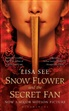 Snow Flower and the Secret Fan, Film Tie-In. Der Seidenfächer, englische Ausgabe