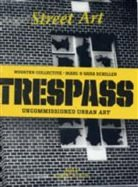 Street Art Trespass: 2012
