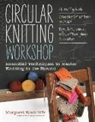 Margaret Radcliffe, John Polak - Circular Knitting Workshop
