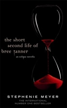 Stephenie Meyer - The Short Second Life on Bree Tanner